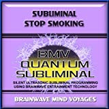 Subliminal Stop Smoking - Silent Ultrasonic Track