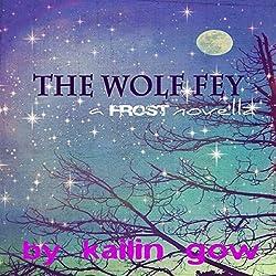 The Wolf Fey Novelette