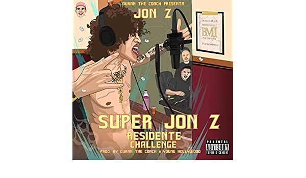 ea476b1ff9d Super Jon-Z (Residente Challenge) [Explicit] by Jon Z on Amazon ...