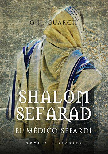 Shalom Sefarad (Novela Historica) (Spanish Edition) by [Guarch, Gonzalo Hernández