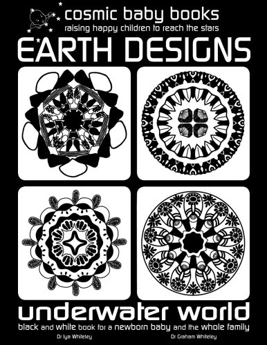 Download Earth Design: Underwater World: Black and White Book for a Newborn Baby and the Whole Family (Volume 2) pdf epub