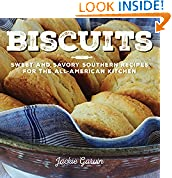 #6: Biscuits: Sweet and Savory Southern Recipes for the All-American Kitchen