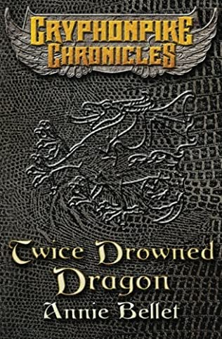 book cover of Twice Drowned Dragon