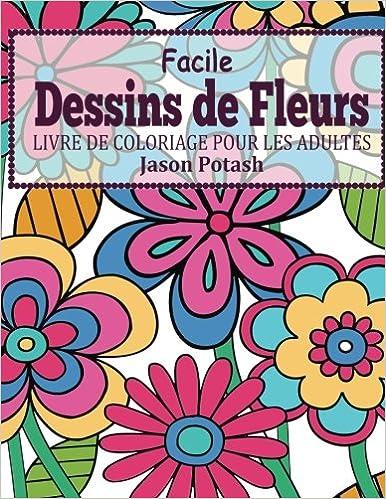 Buy Facile Dessins De Fleurs En Gros Caracteres Livre De