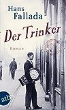 Der Trinker: Roman (German Edition)