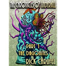The Dagonites (The Chronicles of Underhill Book 1)
