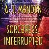 Sorceress, Interrupted