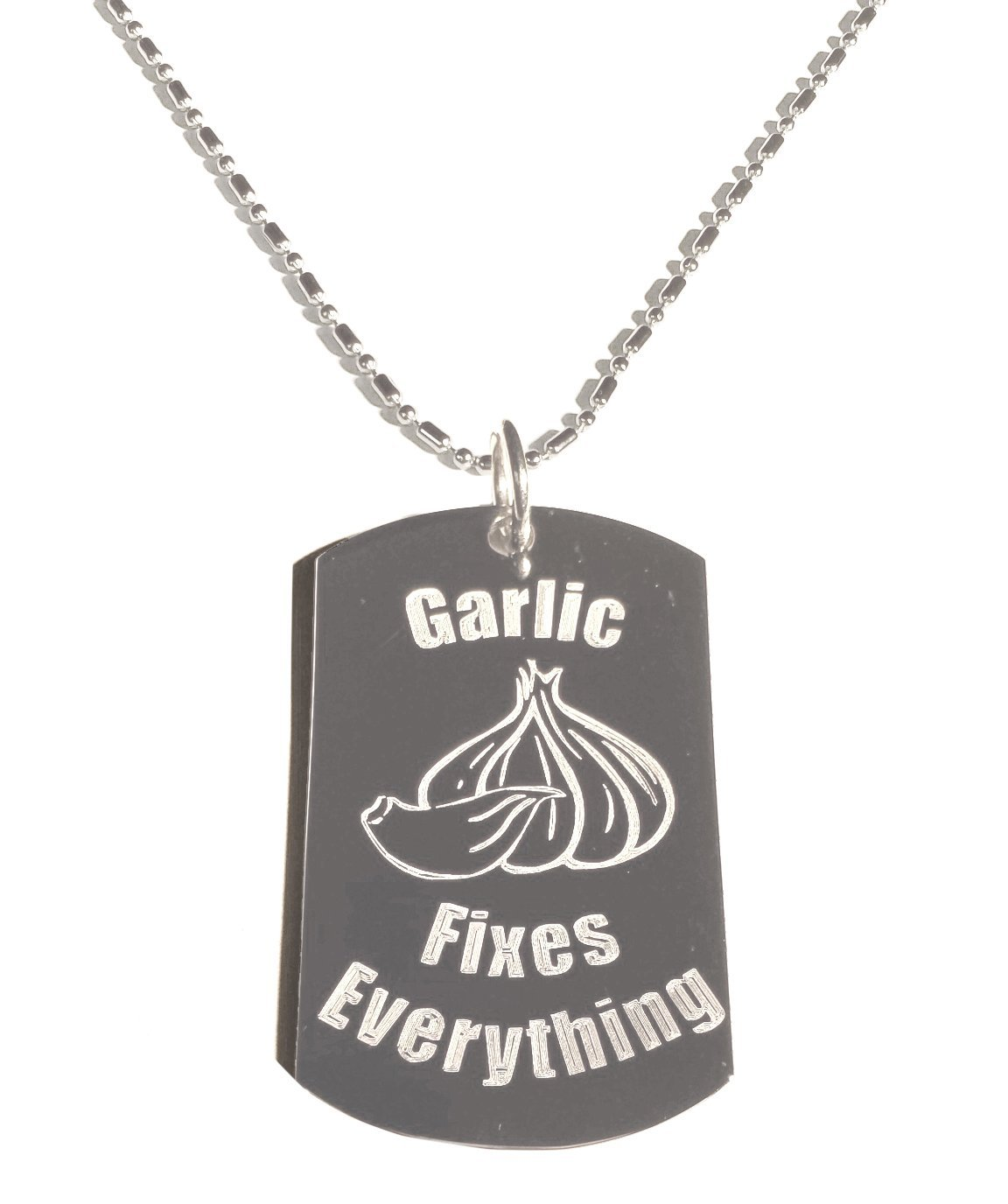 Garlic Fixes Everything - Luggage Metal Chain Necklace Military Dog Tag