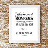 """""""You're Bonkers"""" Alice in Wonderland Print. Stylish Kids Room, Home Decor, Inspirational Quote, Wall Art."""