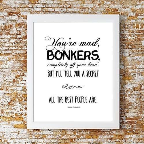 """Printable Alice In Wonderland Quotes: Amazon.com: """"You're Bonkers"""" Alice In Wonderland Print"""