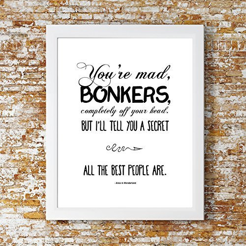 You're Bonkers Alice in Wonderland Print. Stylish Kids Room, Home Decor, Inspirational Quote, Wall Art.