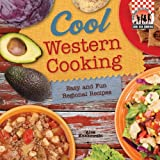 Cool Western Cooking: Easy and Fun Regional Recipes
