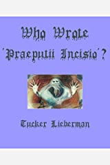 Who Wrote 'Praeputii Incisio'? Kindle Edition