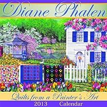 Diane Phalen: Quilts from a Painter's Art Calendar by Diane Phalen (2012-06-01)
