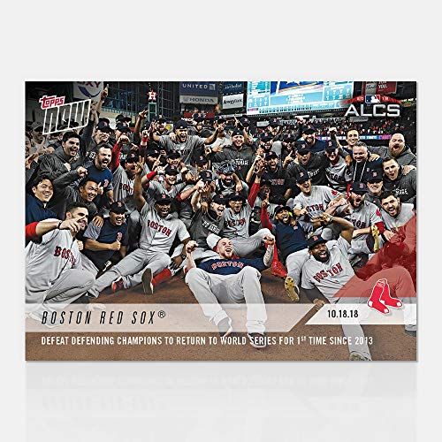 (BOSTON RED SOX DEFEAT DEFENDING CHAMPS TO RETURN TO WORLD SERIES 2018 TOPPS NOW BASEBALL CARD)