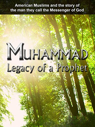 Muhammad: Legacy of a Prophet (The Story Of Mohammed The Prophet In English)