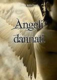 Angeli dannati (Il Grimorio Vol. 4)