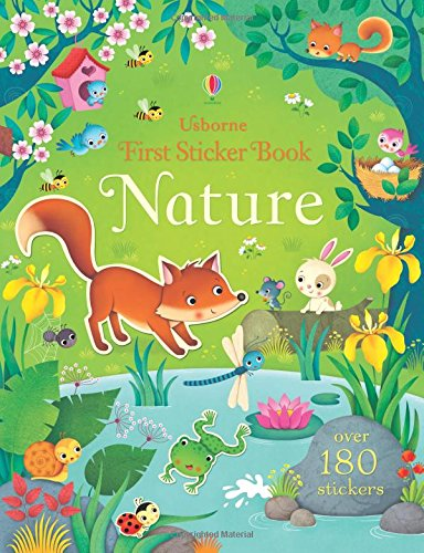 First Sticker Book: Nature: over 180 stickers (First Sticker Books)