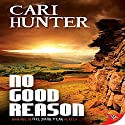 No Good Reason Audiobook by Cari Hunter Narrated by Nicola Victoria Vincent