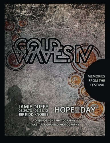 Cold Waves IV: Memories from the Festival (Volume 4)