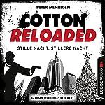 Stille Nacht, stillere Nacht (Cotton Reloaded 39) | Peter Mennigen