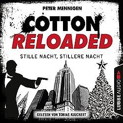 Stille Nacht, stillere Nacht (Cotton Reloaded 39)