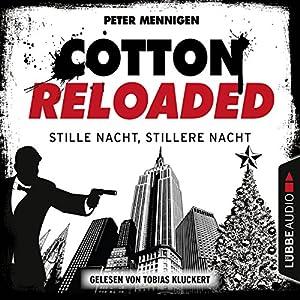 Stille Nacht, stillere Nacht (Cotton Reloaded 39) Hörbuch