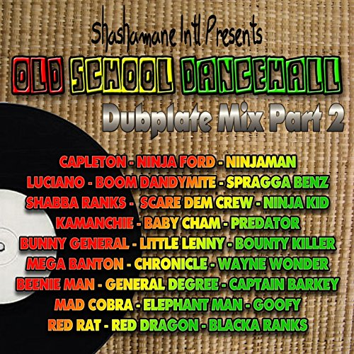 Old School Dancehall Dubplate ...