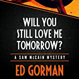 Front cover for the book Will You Still Love Me Tomorrow? by Ed Gorman