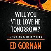Will You Still Love Me Tomorrow | Ed Gorman