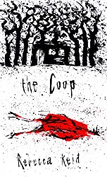 The Coop (Thickets Wood Trilogy Book 1)
