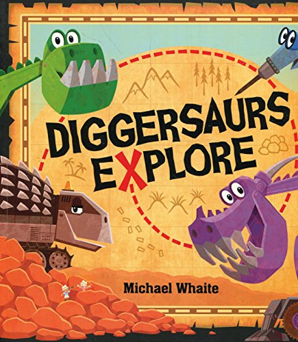 Diggersaurs Explore! (There Are Cats In This Book)