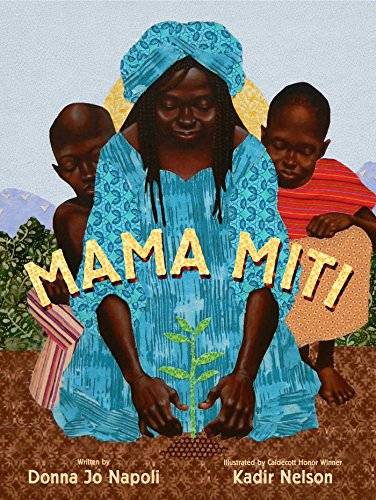 Mama Miti: Wangari Maathai and the Trees of Kenya by [Napoli, Donna Jo]
