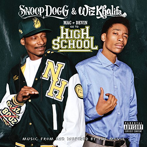 Snoop Dogg - Mac And Devin Go To High School Soundtrack - Zortam Music