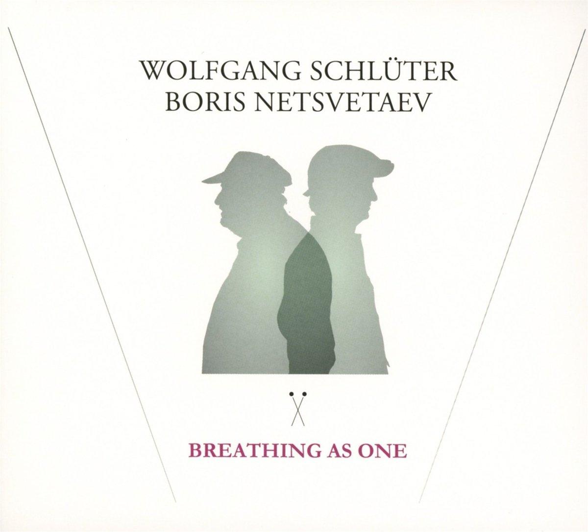 Breathing As One - Wolfgang Schlüter, Boris Netsvetaev: Amazon.de: Musik