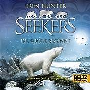 Die Suche beginnt (Seekers 1) | Erin Hunter