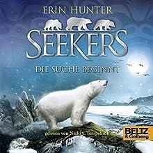 Die Suche beginnt (Seekers 1) Hörbuch von Erin Hunter Gesprochen von: Nicki Tempelhoff