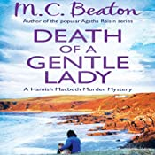Death of a Gentle Lady: Hamish Macbeth, Book 23 | M. C. Beaton