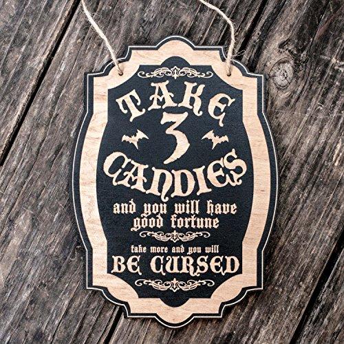 Take 3 Candies or Be Cursed - Black Halloween Door Sign