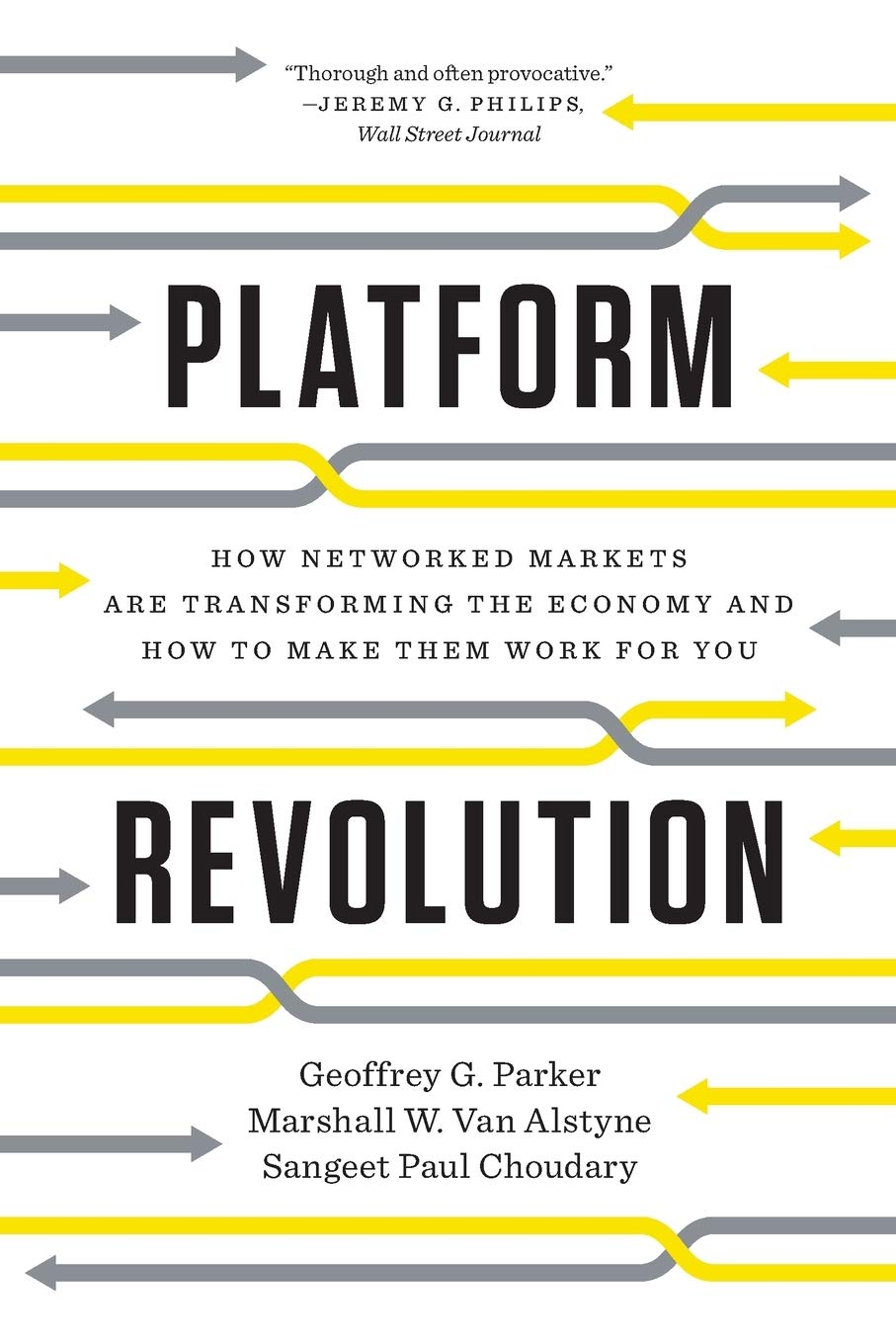 Platform Revolution: How Networked Markets Are Transforming the Economyand How to Make Them Work for You: Amazon.es: Parker G. Geoffrey, Parker G. Geoffrey: Libros en idiomas extranjeros