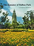 The Romance of Balboa Park, Florence Christman, 0918740037