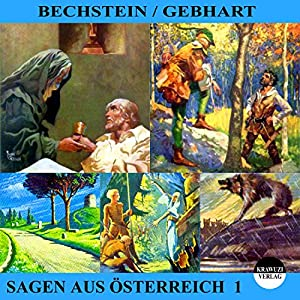 Sagen aus Österreich 1 Hörbuch