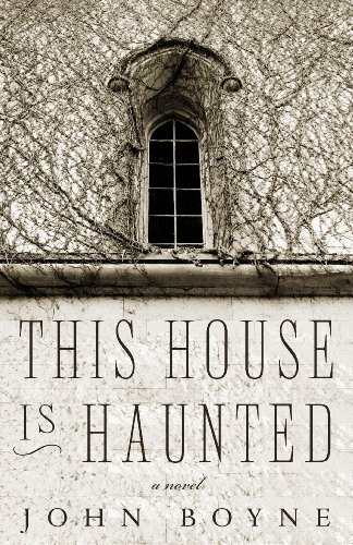 This House is Haunted by [Boyne, John]