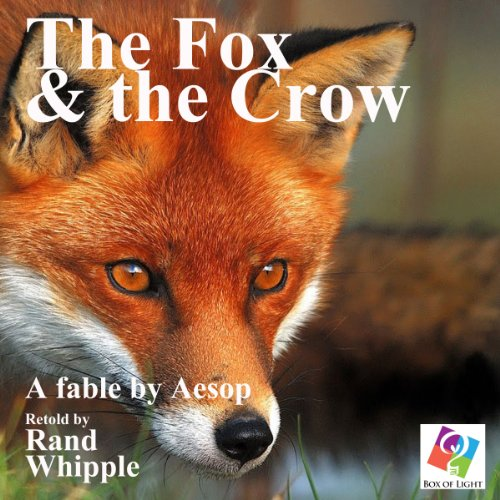 The Fox and the Crow: A Fable by Aesop