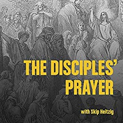 The Disciple's Prayer