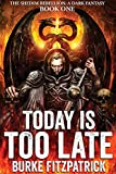 Free eBook - Today Is Too Late