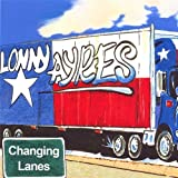 Changing Lanes by Lonny Ayres (2006-01-01)