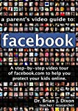 A Parent's Video Guide to Facebook.com