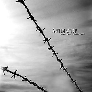 Planetary Confinement Antimatter Amazon De Musik