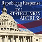 2011 Republican Response to the State of the Union Address (1/25/11) | Paul Ryan